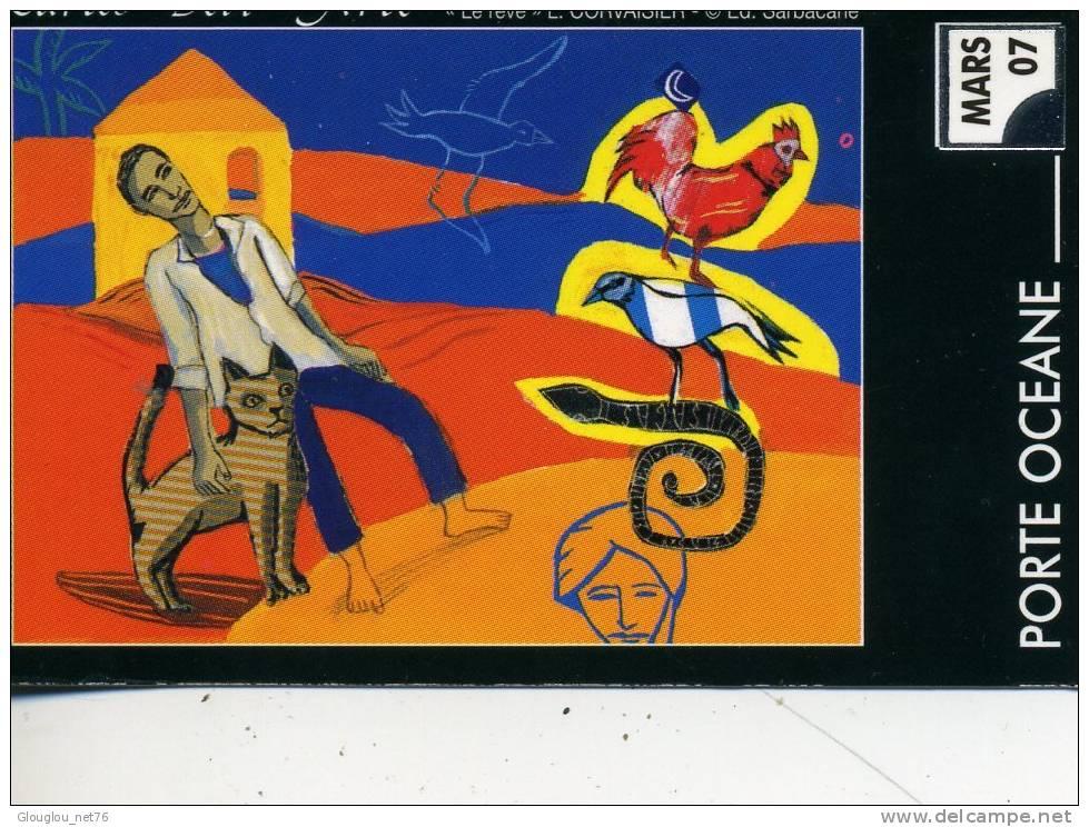 CARTE BUS DU DEPARTEMENT 76 LE HAVRE PORTE ACEANE 03/2007 LE REVE  L.CORVAISIER - Europe