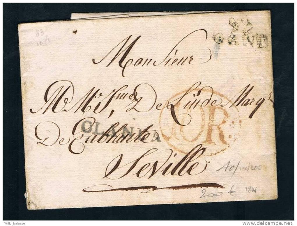 Belgique Precurseur 1805 Lettre Avec Marques 92/GAND + OLANDA + 10R Pour Séville Rare - 1794-1814 (Période Française)