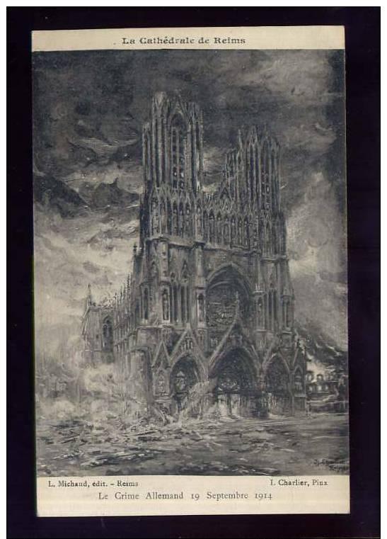 R0096 Reims La Cathédrale Dessis De Charlier - Editeur L. Michaud - Reims
