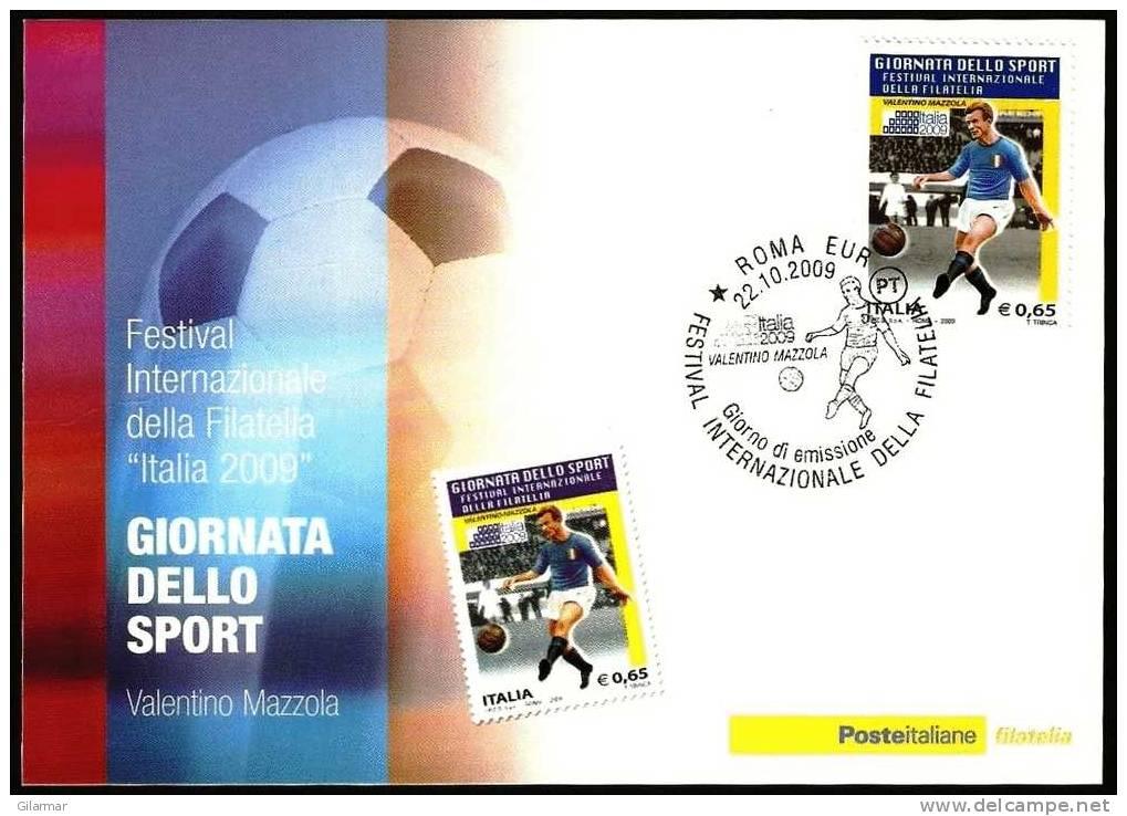 FOOTBALL CALCIO ITALIA ROMA 2009 - GIORNATA DELLO SPORT - VALENTINO MAZZOLA - GIORNO EMISSIONE - CARTOLINA POSTE - Calcio