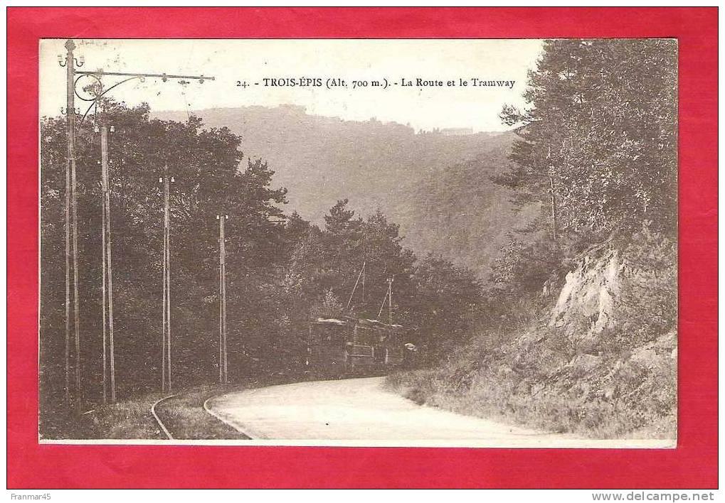 68-Trois-epis-la Route Et Le Tramway Très Belle Cpa - Trois-Epis