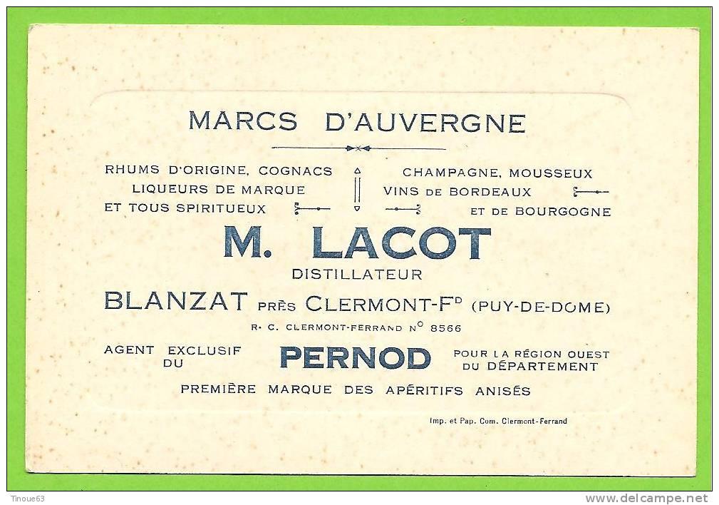 63 - BLANZAT - Carte Commerciale Distillerie LACOT - Marcs D'Auvergne, Rhums, Cognacs, Champagnes - Agent Pernod - Zonder Classificatie