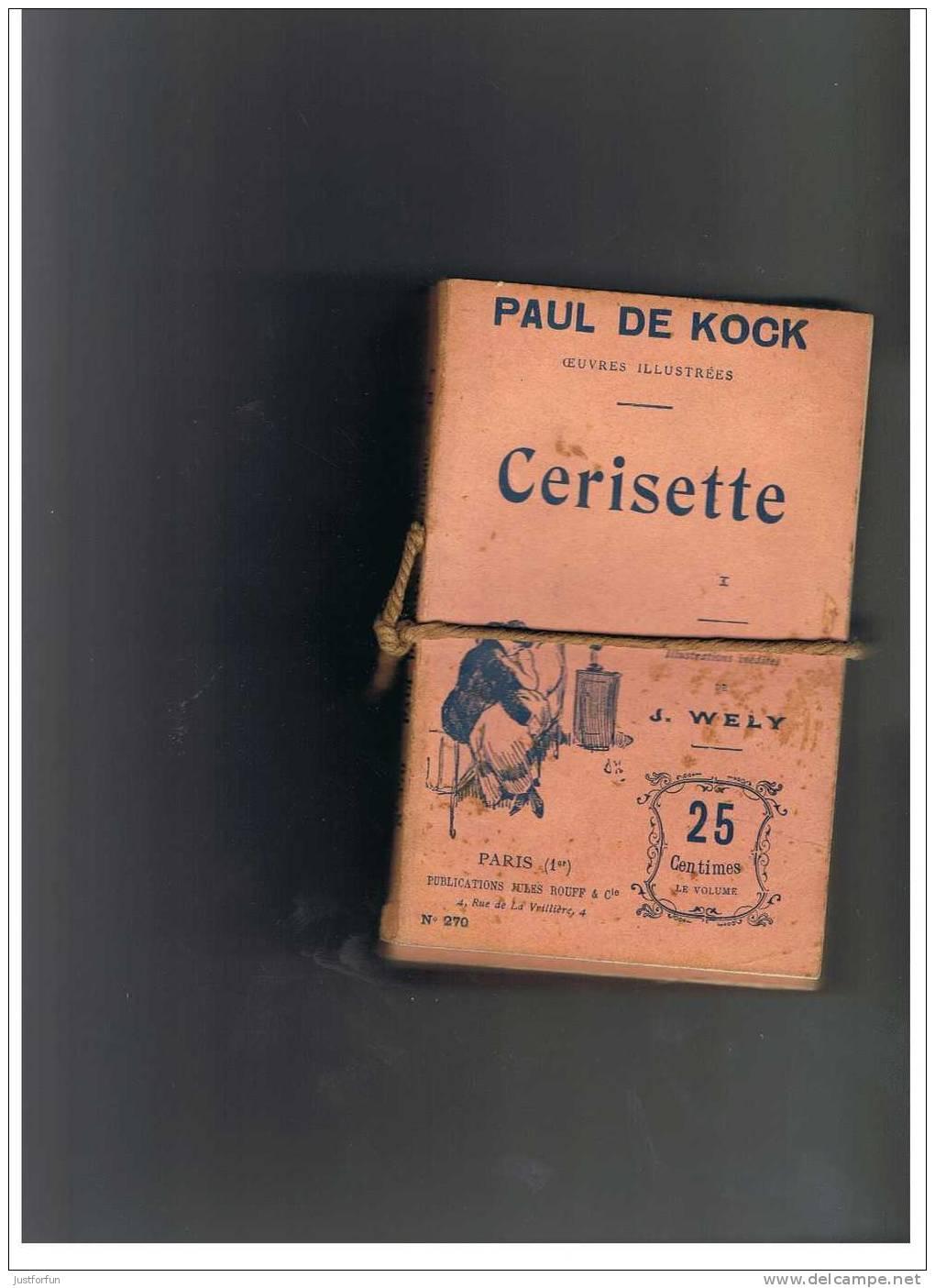 PAUL DE KOCK ILLUSTRATION J. WELLY  (CERISETTE NR 270,271,272,273,274,275,) - 1801-1900