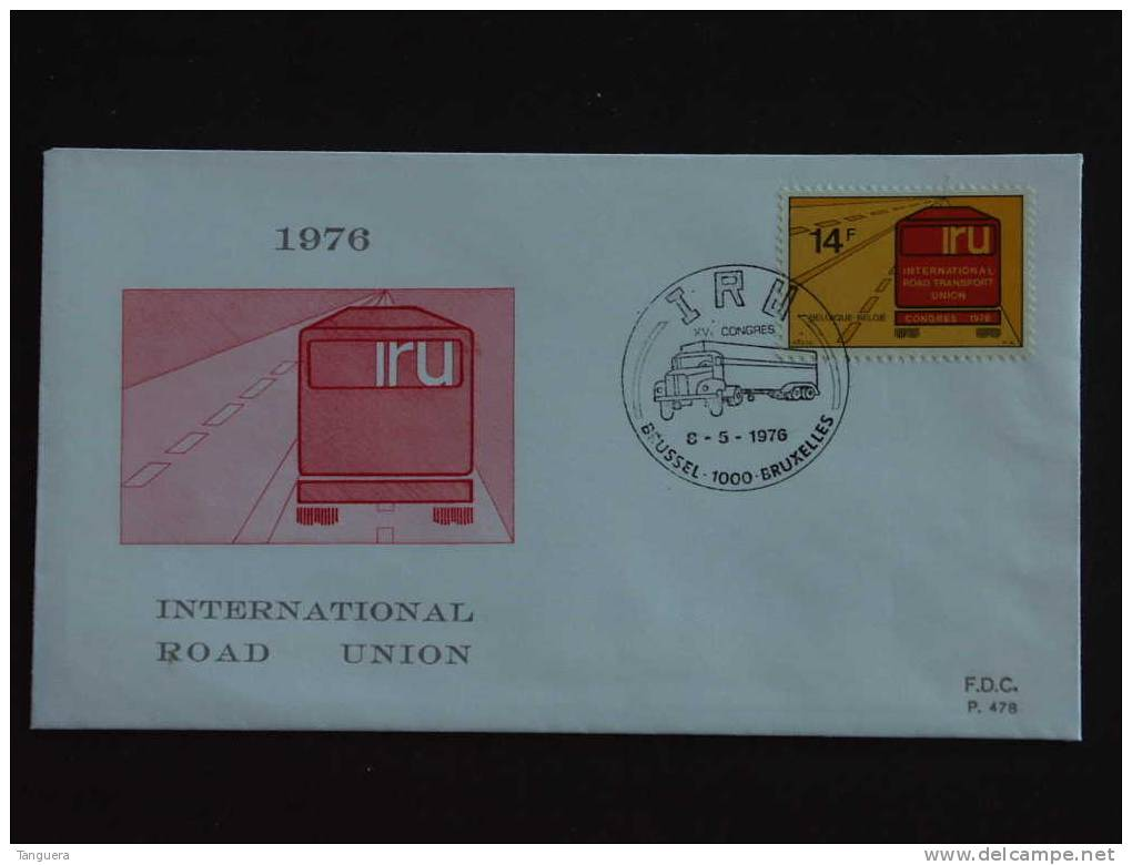 België Belgique 8-5-1976 FDC Congres International Road Transport Union Truck - FDC