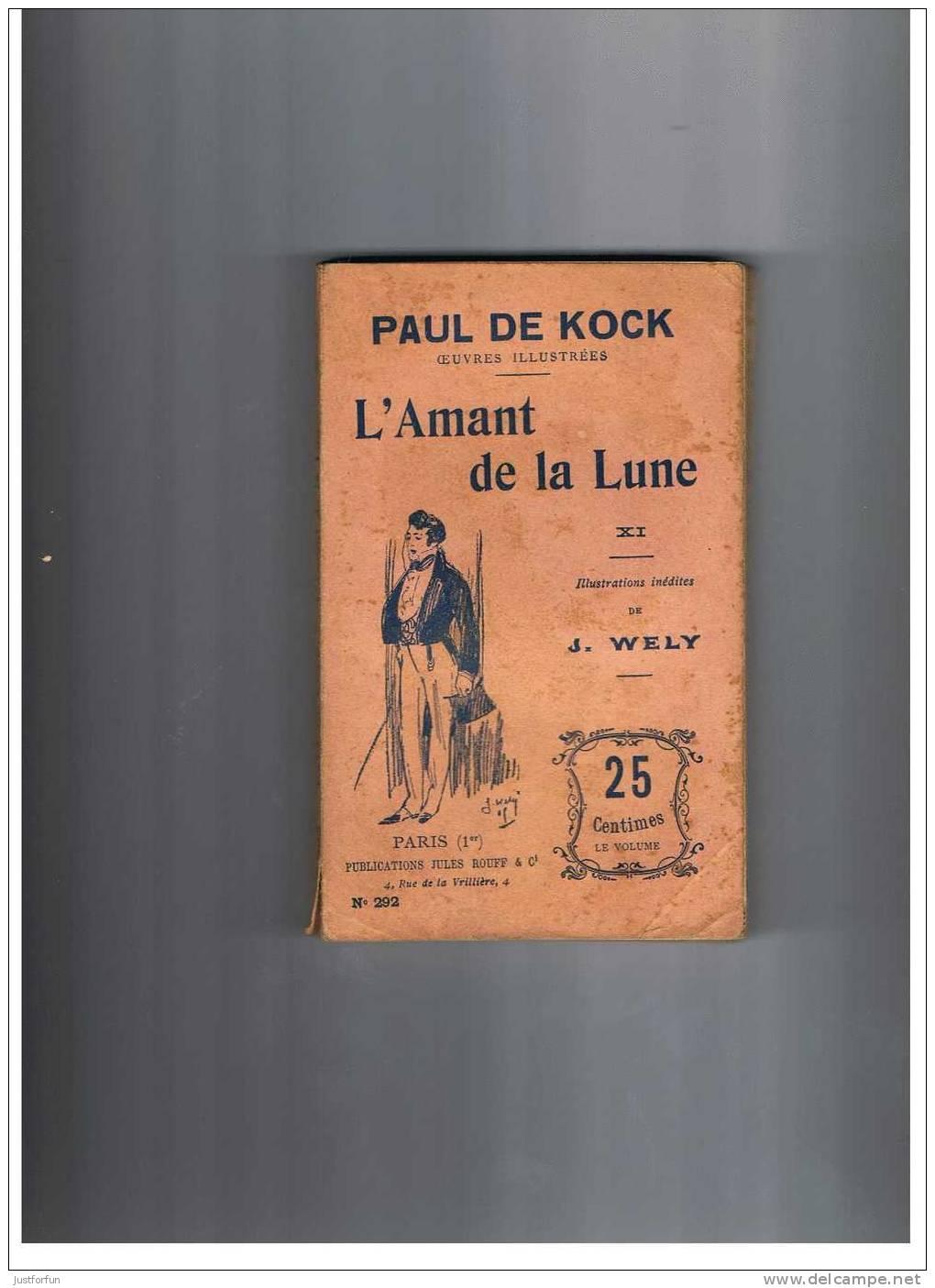PAUL DE KOCK ILLUSTRATION J. WELLY  (L´AMANT DE LA LUNE )LOT DE 11 NR DU 282 Au 292 - Libros, Revistas, Cómics