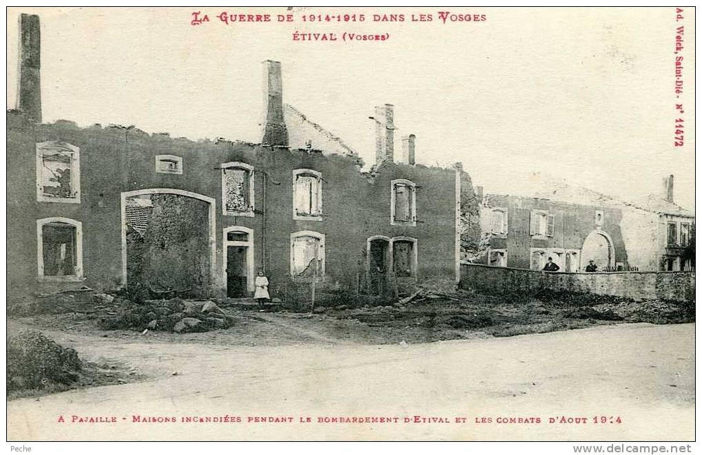 N°11852 -cpa Etival -maisons Incendiées Pendant Le Bombardement 1914- - Etival Clairefontaine