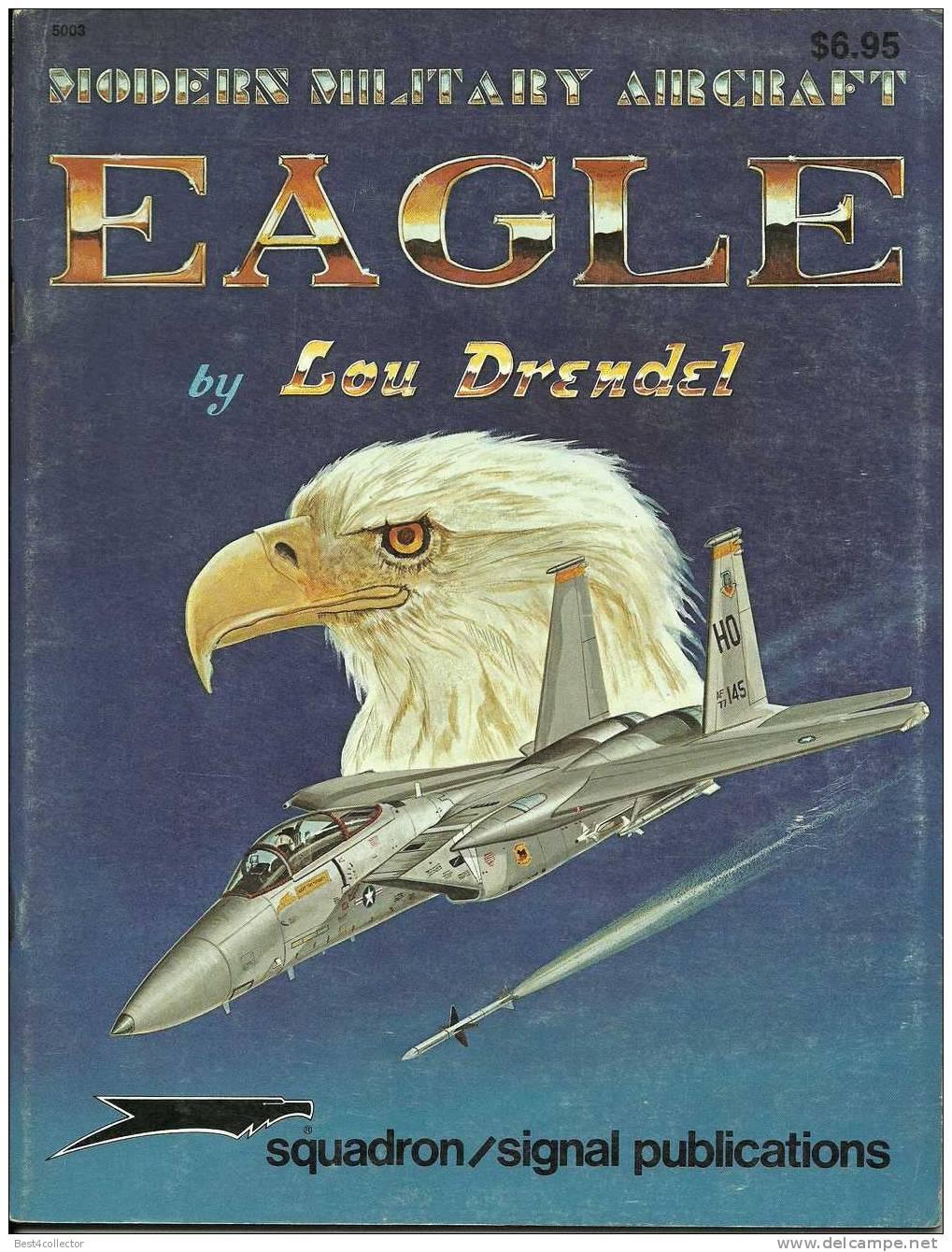 @@@ F-15 EAGLE - SQUADRON/SIGNAL PUBLICATIONS-1985 - Forces Armées Américaines