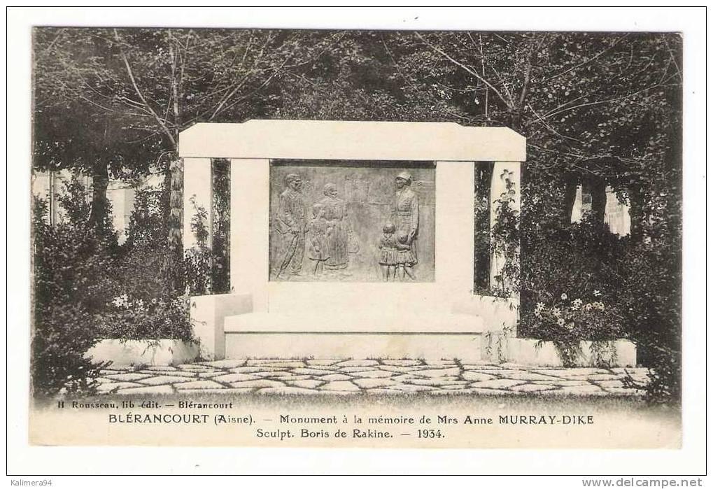AISNE  /  BLERANCOURT  /  MONUMENT À LA MEMOIRE DE Mrs ANNE MURRAY-DIKE  ( Sculpt. BORIS DE RAKINE , 1934 ) - Other Municipalities