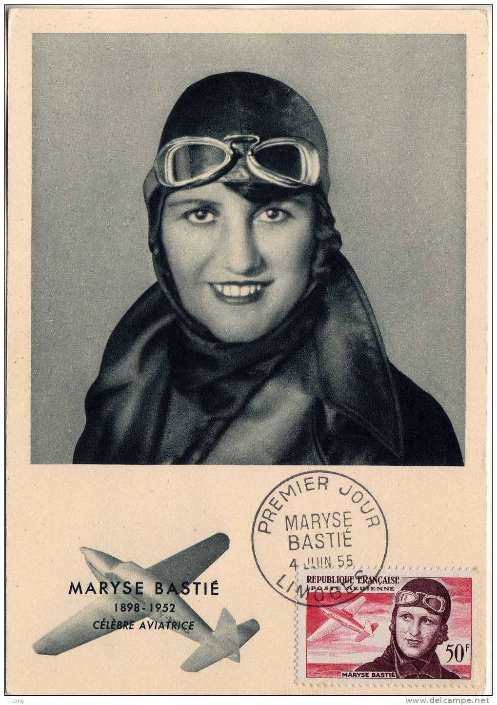 PREMIER JOUR MARYSE BASTIE LIMOGES 4 JUIN 1955 - AVIATRICE 1898 - 1952  ( EDITION BOURGOGNE DIJON ) CARTE OFFICIELLE - Poste Aérienne