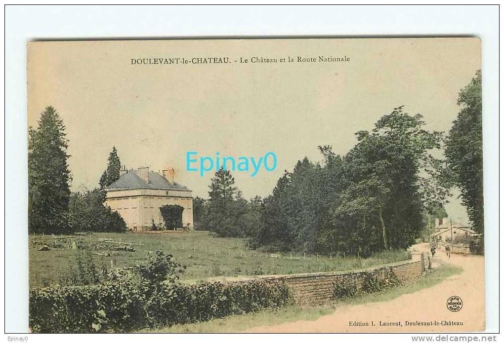 Br - 52 - DOULEVANT LE CHATEAU - Le Château Et La Route Nationale - éditeur Laurent - France