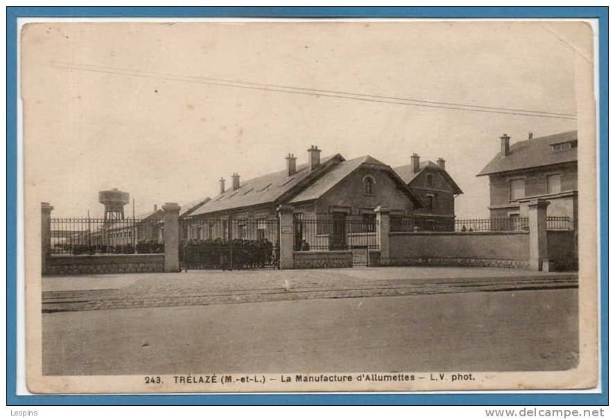 49 - TRELAZE -- La Manufacture D'allumettes - France