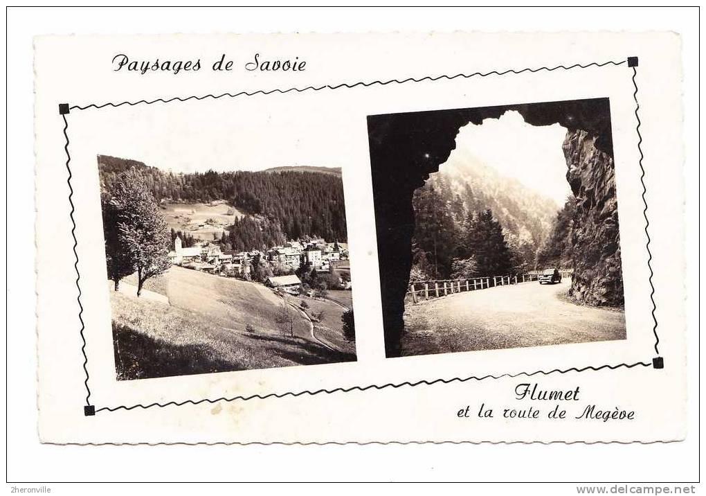 CPSM  73 - FLUMET - Vue Générale Et Route De Mégève - 1954 - France