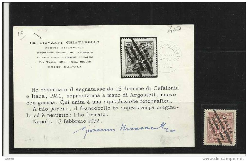 CEFALONIA E ITACA ITHACA 1941 SEGNATASSE TAXE TASSE TAX TAXES DUE 15 D MNH CERTIFICATO RARISSIMO - 9. Occupazione 2a Guerra (Italia)