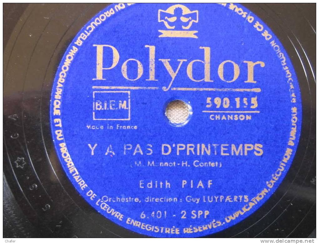 Disque Pour Gramophone 78T 78 Tours- Poulydor - Edith Piaf - De L´autre Côté De La Rue - Y A Pas D´printemps - 78 Rpm - Schellackplatten