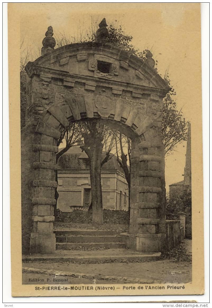 SAINT-PIERRE Le MOUTIER. -  Porte Del'Ancien Prieuré - Saint Pierre Le Moutier