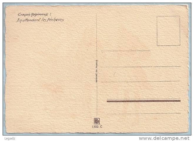 CP Barré & Dayez - 1302 C - Croquis Régionaux Par J.H.Bonnefoy - En Attendant Les Pêcheurs - Other Illustrators