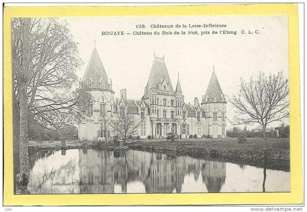 44       BOUAYE            CHATEAU  DU  BOIS  DE  LA NOE   PRIS DE  L ETANG - Bouaye