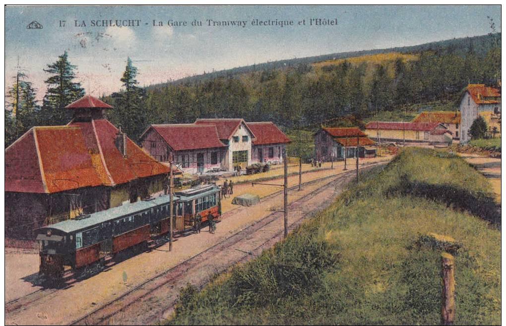 LA SCHLUCHT - La Gare Du Tramway électrique Et L'Hotel. - France