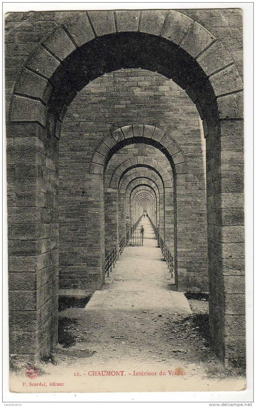 CPA  CHAUMONT  Intérieur Du Viaduc   P.Scordel édit   Y5/2192 - Chaumont
