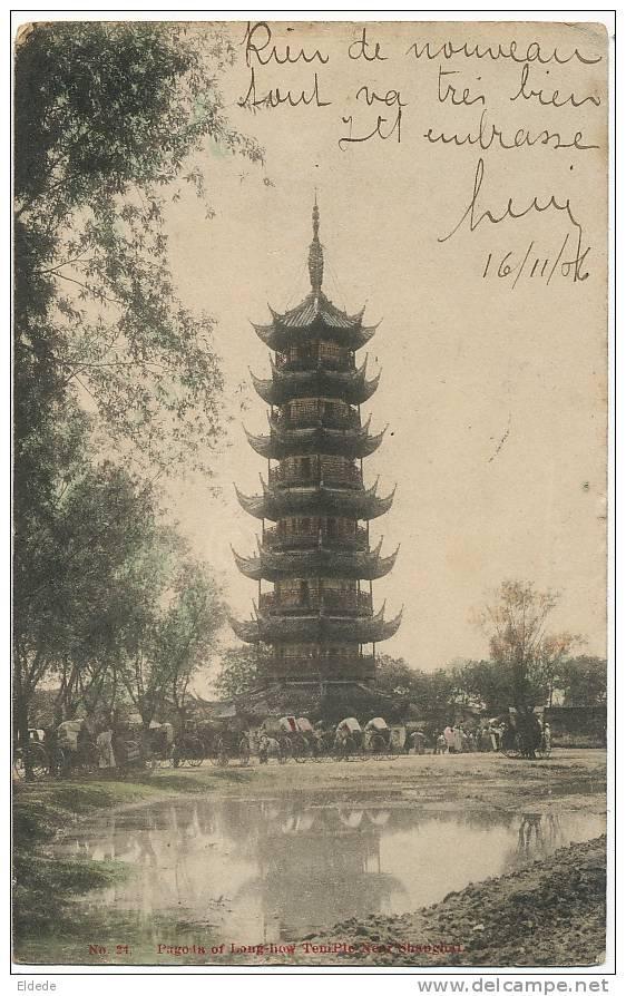 Pagoda Of Long-How Temple Near Shanghai N 24 P.used ShanGhai 1906 Kanamaru Yokohama - Chine