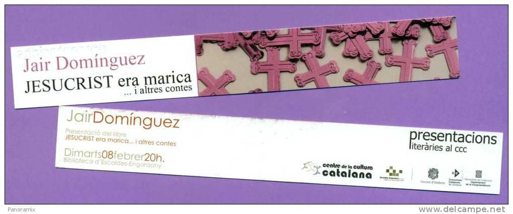 """Cultura  Catalana   Jair  Dominguez    """"  Jesucrist  Era  Marica  """"    3 X 18  Cm - Marque-Pages"""