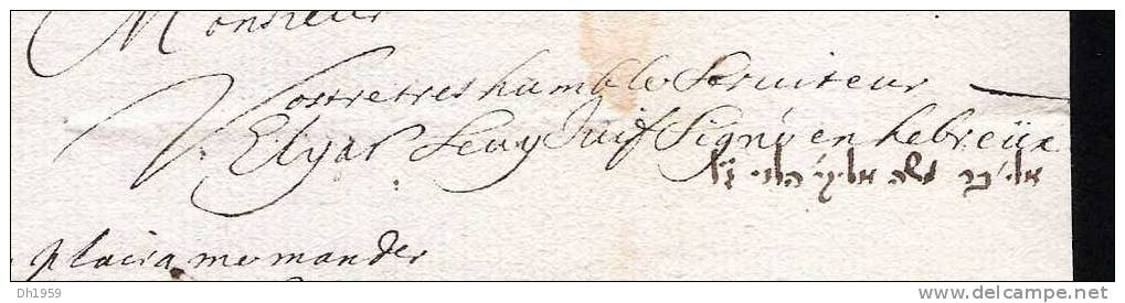 LETTRE JUDAICA DE1676 SIGNE EN HEBREU REGNE DE LOUIS XIV GHETTO DE METZ  LORRAINE POUR UN COMMERCANT A STRASBOURG ALSACE - Documents Historiques