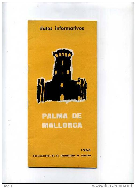 - FASCICULE TOURISTIQUE . PALMA DE MALLORCA DATOS INFORMATIVOS 1966 - Livres, BD, Revues