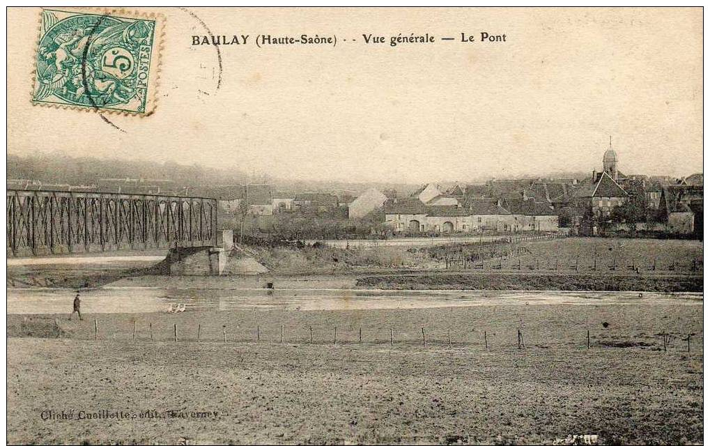 """BAULAY """"Vue Générale - Le Pont"""" - France"""