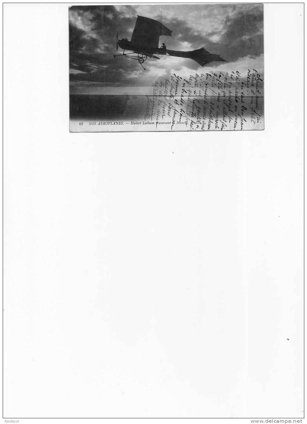 Nos Aéroplanes - Hubert Latham Traversant La Manche - Aviatori
