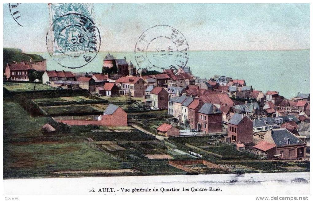 """AULT   """"vue Générale Du Quartier Des Quatre Rues"""" - Ault"""