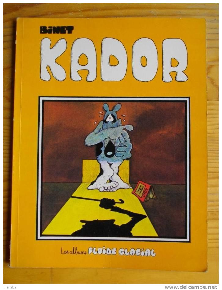KADOR Par BINET Réédit 1980 TBE - Kador