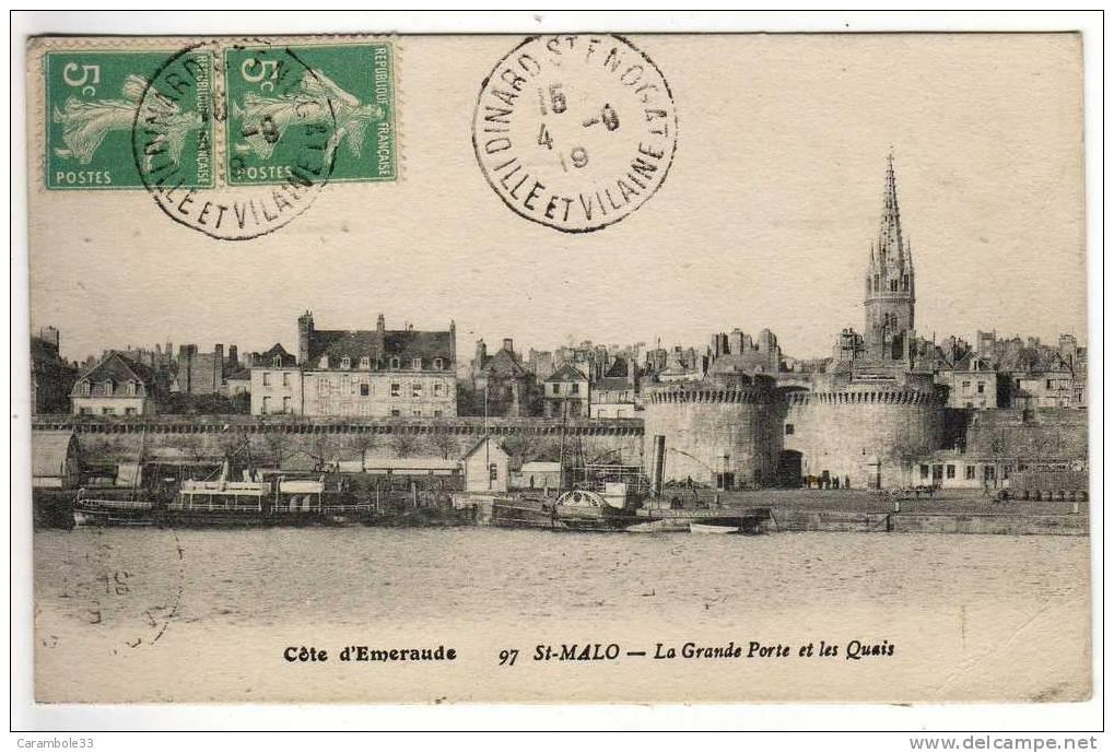 CPA  Côte D'Emeraude  St MALO  La Grande Porte Et Les Quais  1919   Y5/2742 - Saint Malo