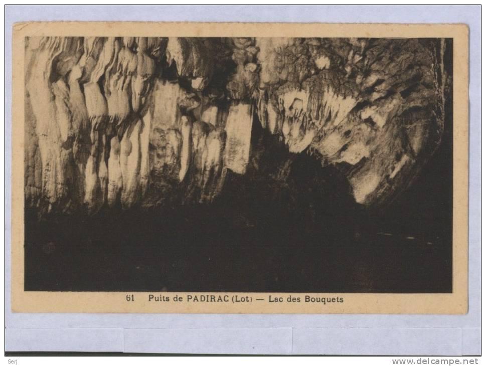 Puits De PADIRAC - Lac Des Bouquets . Old PC. France. - Padirac