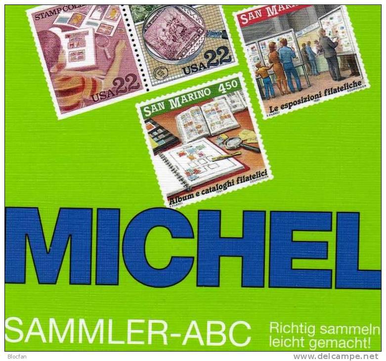 Briefmarken Richtig Sammeln Michel SAMMLER-ABC 2009 Neu 10€ Motivation Und Anleitung Für Junge Sammler Oder Alte Hasen - Boeken Voor Kinderen