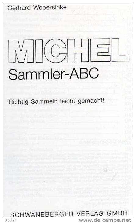 Briefmarken Richtig Sammeln Michel SAMMLER-ABC 2009 Neu 10€ Motivation Und Anleitung Für Junge Sammler Oder Alte Hasen - Algemene Kennis