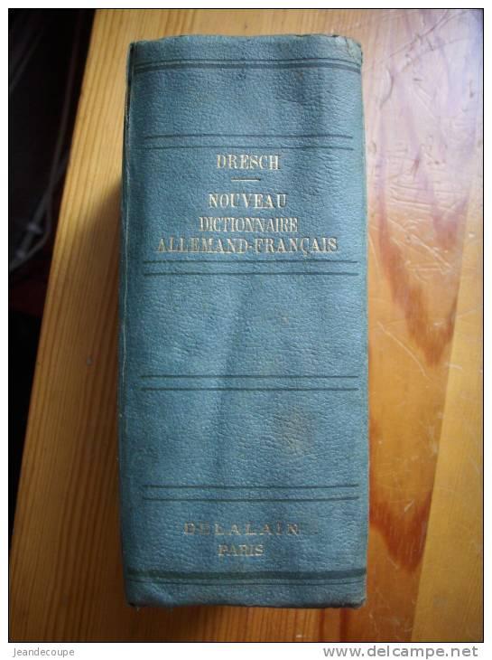 - Dictionnaire Allemand / Francais - M.J. DRESCH - Librairie Delalain -  - - Dictionnaires