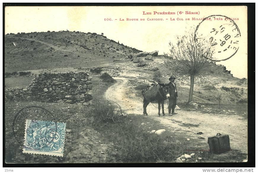 Pyrénées Orientale La Route Du Canigou 106 Le Col Des Millières Près Fillols 1907 Ane Animée - France