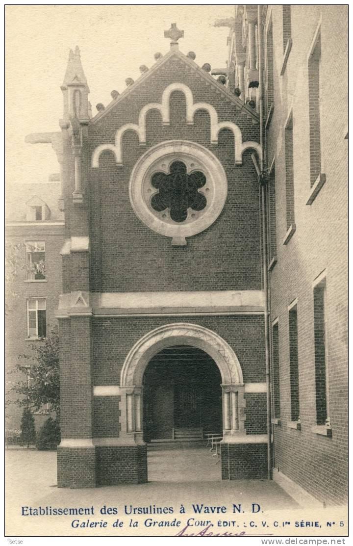 Onze-Lieve-Vrouw-Waver / Wavre Notre Dame - Etablissement Des Ursulines - Galerie De La Grande Cour -1902 ( Verso Zien ) - Sint-Katelijne-Waver