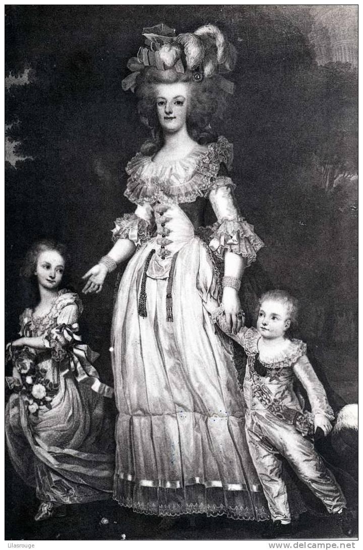 MARIE ANTOINETTE ET SES ENFANTS(PUBLICITE LES NOURRITURES TERRESTRES) - Royal Families