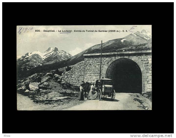 05 - LE LAUTARET - Dauphiné - Entrée Du Tunnel Du Galibier - 830 - France