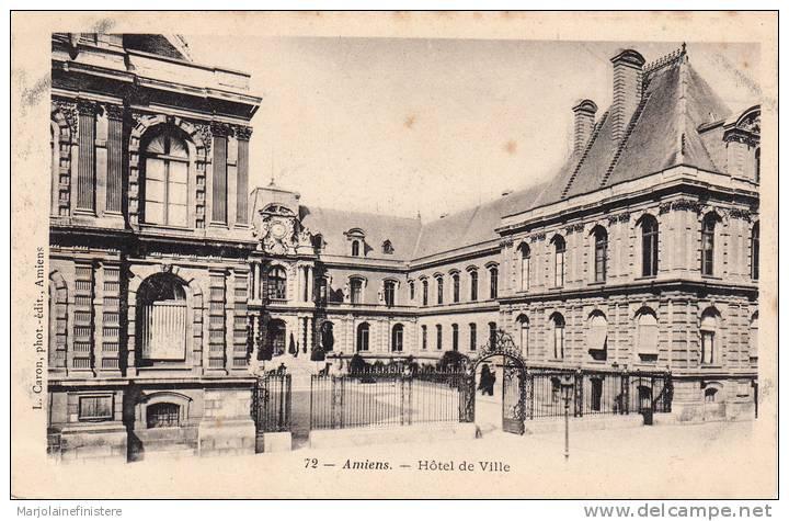 Dép. 80 - AMIENS. - Hôtel De Ville. Dos Simple. L. Caron. N° 72 - Amiens