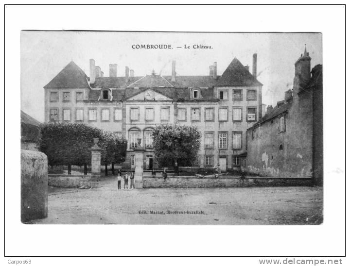 - 63 - Combronde - Le Chateau - Combronde
