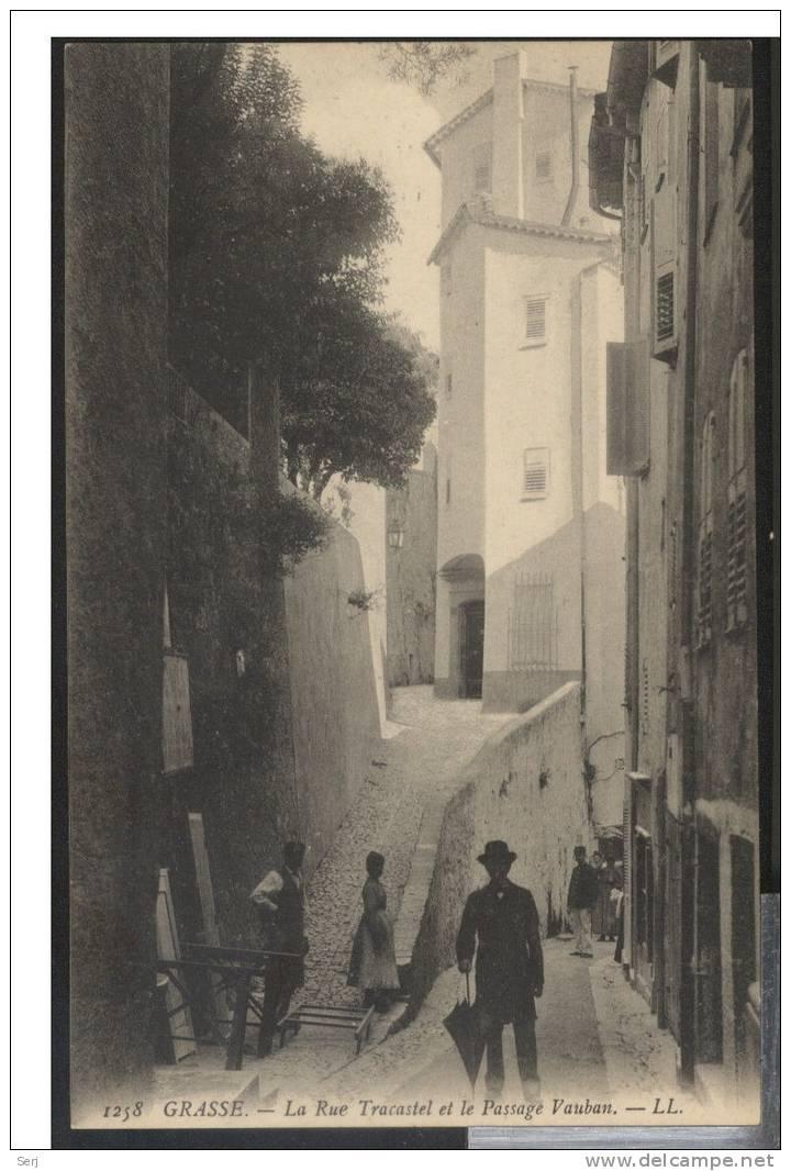 GRASSE - La Rue Tracastel Et Le Passage Vauban . Old Postcard . France . - Grasse