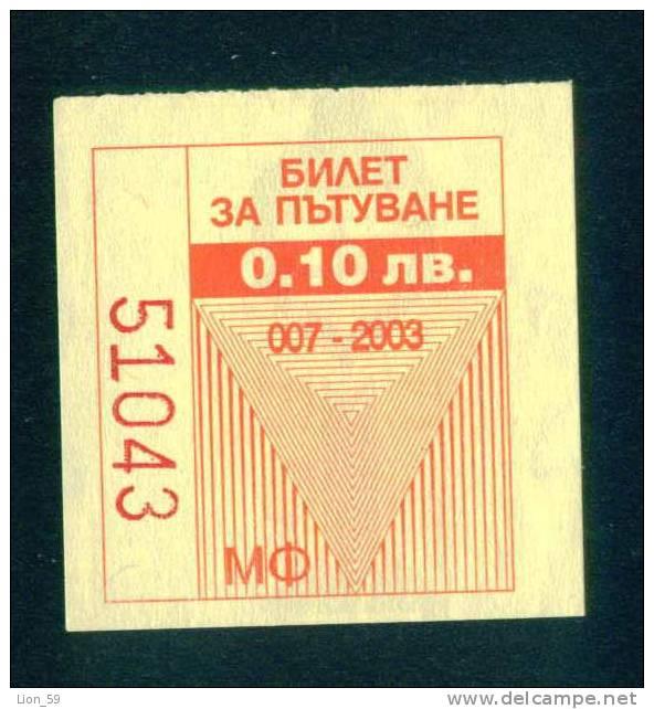 21K27 Un Billet à La Journée - 2003 - 0.10 Lv. - Tramway, Trolleybus, Autobus - Bulgaria Bulgarie Bulgarien Bulgarije - Tramways