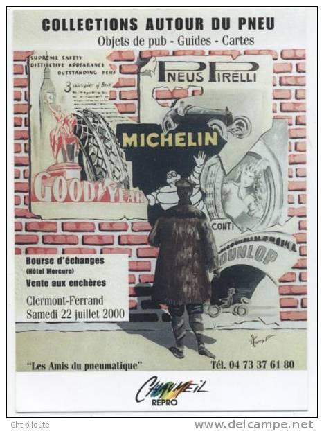 PUB /  MICHELIN  /  SALON DES COLLECTIONNEURS  AUTOUR DU PNEU 2000 /  CPM / CPSM   10X15 - Advertising