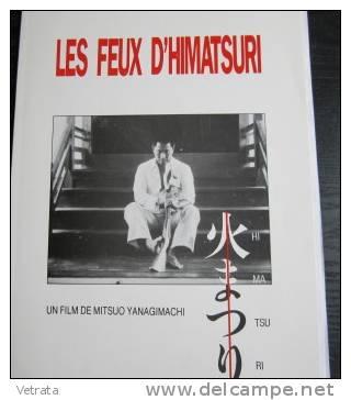 Dossier De Presse : Les Feux D'himatsuri Film De Mitsuo Yanagimachi, 1985 - Magazines