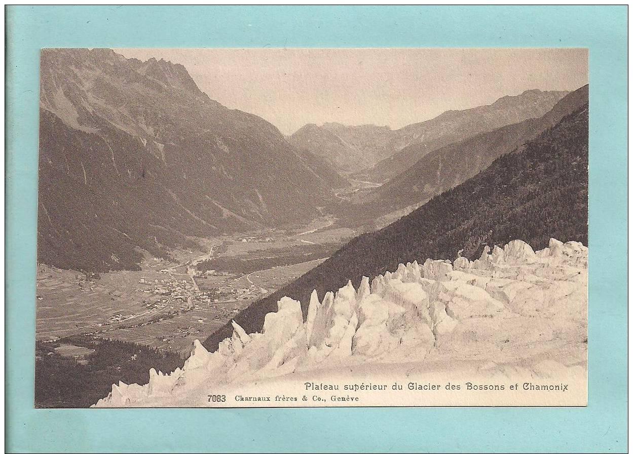 Dept 74 -  CHAMONIX Et Le Plateau Supérieur Du Glacier Des Bossons - - Chamonix-Mont-Blanc