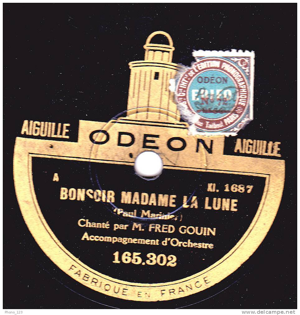 Disques 78 Tours Pour Phonographes - FRED GOIN - BONSOIR MADAME LA LUNE - LE COEUR DE MA MIE - 78 Rpm - Schellackplatten