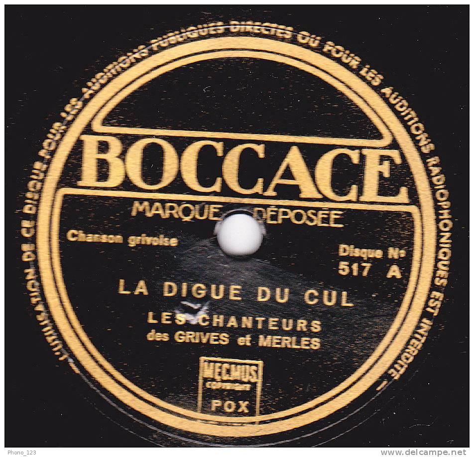 Disques 78 Tours Pour Phonographes - Chansons Grivoises - LES FILLES DE CAMARET- LA DIGUE DU CUL - LES CHANTEURS Des GRI - 78 Rpm - Schellackplatten