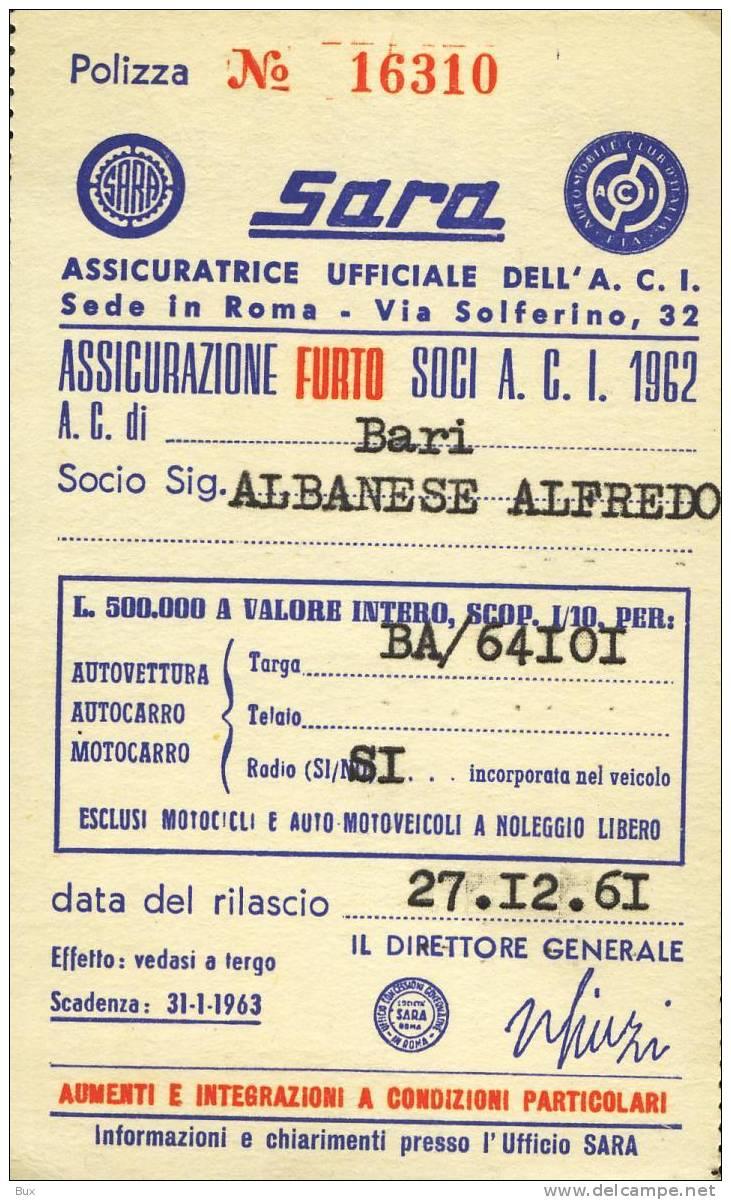 TESSERA  PORTATESSERA ASSICURAZIONE SARA ACI   ANNI 60   AUTOMOBILE CLUB ITALIA  AUTO COME DA FOTO   ARCH TESSERE - Europa